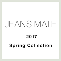 2017 JEANS MATE Spring Collection