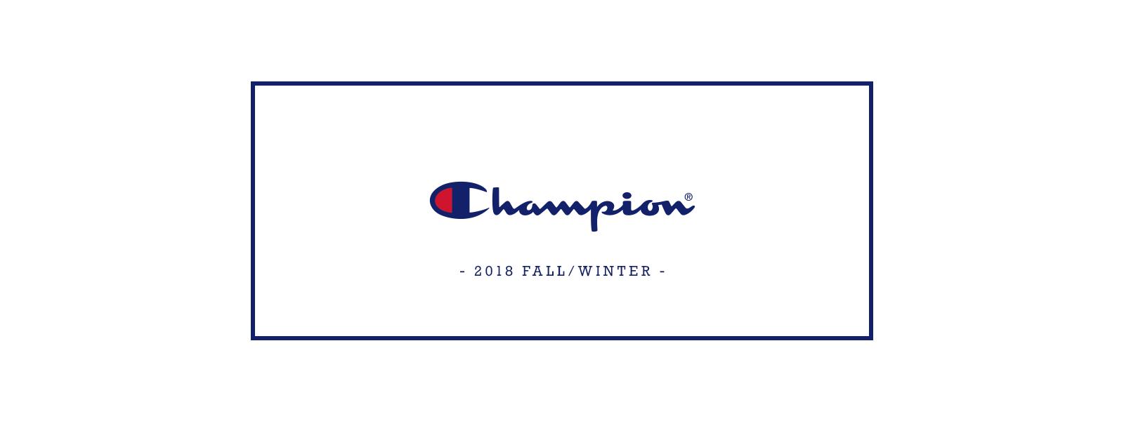 Champion 2018 FALL/WINTER