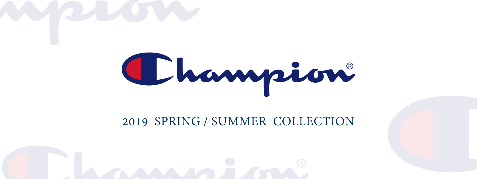 Champion 2019 Spring / Summer Collection
